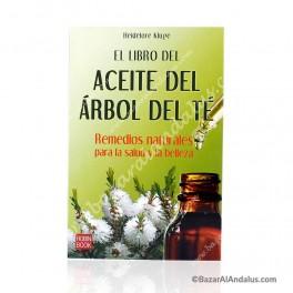 El Libro del Aceite del Arbol del Té - Remedios Naturales de Salud y Belleza